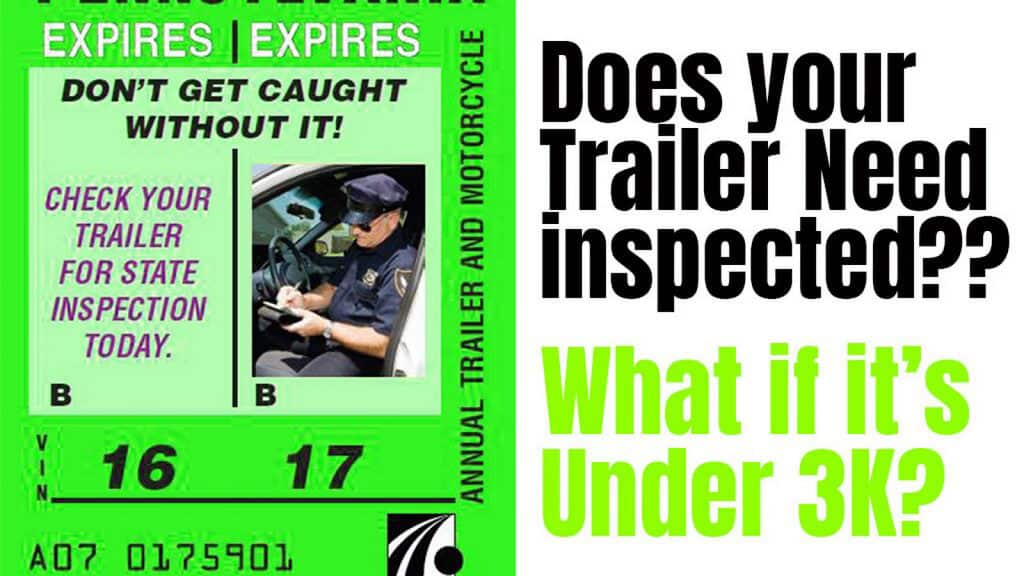 How to know if your trailer needs to be inspected every year